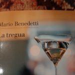 La Tregua di Mario Benedetti. Il romanzo perfetto di un poeta.